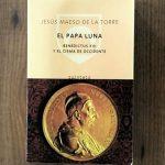El papa Luna, de Jesús Maeso