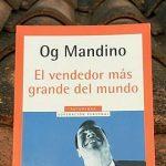 El vendedor más grande del mundo, de Og Mandino