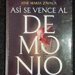 Así se vence al demonio, de Jose María Zavala