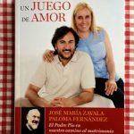 Un juego de amor, José María Zavala y Paloma Fernández